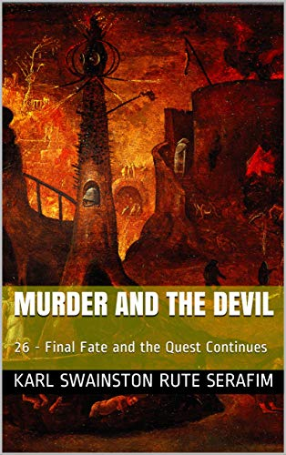 Books Final Fate and the Quest Continues by Karl Swainston & Rute Serafim